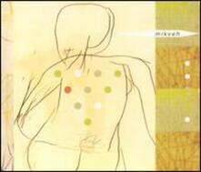 Mikveh - CD Audio di Mikveh
