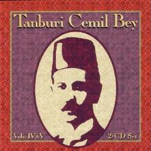 Tanburi Cemil Bey vol.IV-V - CD Audio di Tanburi Cemil Bey
