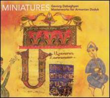 Miniatures - CD Audio di Gevorg Dabaghyan