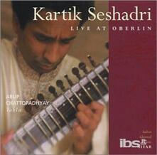 Live at Oberlin - CD Audio di Kartik Seshadri