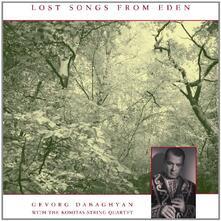 Lost Songs from Eden - CD Audio di Gevorg Dabaghyan