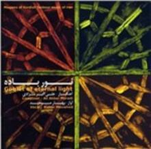 Goblet of Eternal Light - CD Audio di Ali Akbar Moradi