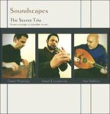 Soundscapes - CD Audio di Secret Trio