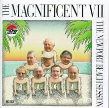 Newport Beach Session - CD Audio di Magnificent Seven