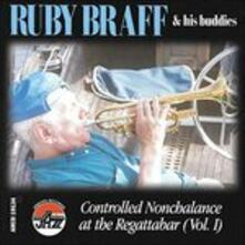 Controlled Nonchalance vol.1 - CD Audio di Ruby Braff