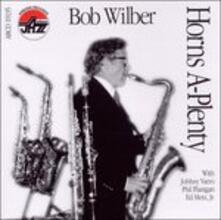 Horns a - Plenty - CD Audio di Bob Wilber