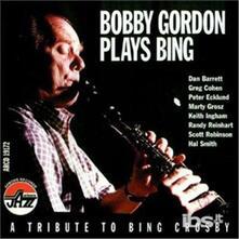 Plays Bing - CD Audio di Bobby Gordon
