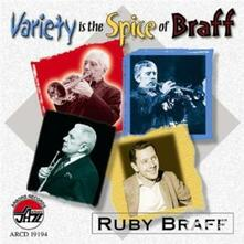 Variety Is the Spice of - CD Audio di Ruby Braff