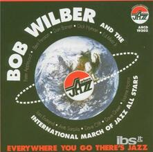 Everywhere You Go There - CD Audio di Bob Wilber