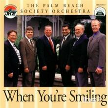 When You're Smiling - CD Audio di Palm Beach Society Orchestra