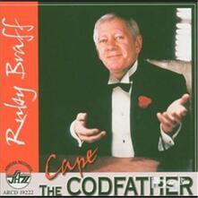 Cape Codfather - CD Audio di Ruby Braff