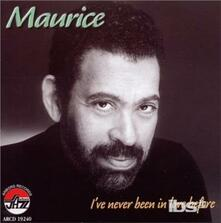 I've Never Been in Love - CD Audio di Maurice