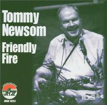 Friendly Fire - CD Audio di Tommy Newsom