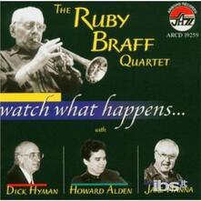 Watch What Happens - CD Audio di Ruby Braff