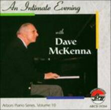 An Intimate Evening With - CD Audio di Dave McKenna