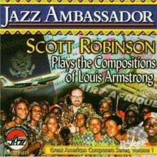 Jazz Ambassador - CD Audio di Scott Robinson