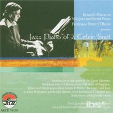 Jazz Piano of a Celtic Soul - CD Audio di Peter O'Brien
