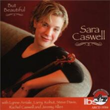 But Beautiful - CD Audio di Sara Caswell
