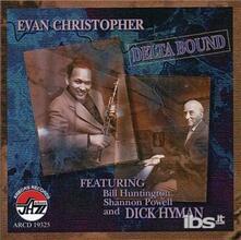 Delta Bound - CD Audio di Evan Christopher
