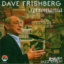 Retromania: At The Jazz Bakery - CD Audio di Dave Frishberg