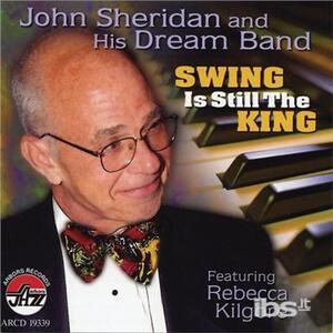 Swing Is Still King - CD Audio di John Sheridan