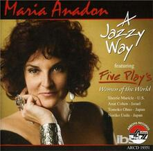 A Jazzy World - CD Audio di Maria Anadon
