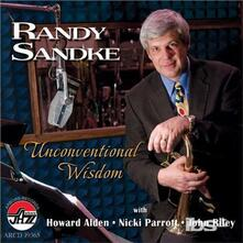 Unconventional Wisdom - CD Audio di Randy Sandke