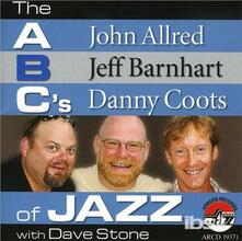 The ABC's of Jazz - CD Audio di Jeff Barnhart,John Allred,Danny Coots