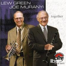 Together - CD Audio di Joe Muranyi,Lew Green