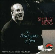 Nearness Of You - CD Audio di Shelly Berg