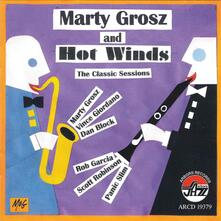 Classic Sessions - CD Audio di Marty Grosz,Hot Winds