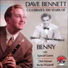 Celebrates 100 Years of - CD Audio di Dave Bennett
