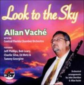Look to the Sky - CD Audio di Allan Vache