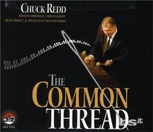 Common Thread - CD Audio di Chuck Redd