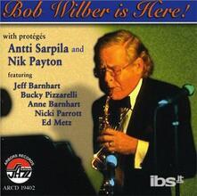 Bob Wilber Is Here - CD Audio di Bob Wilber