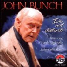 Do Not Disturb - CD Audio di John Bunch