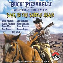 Back in the Saddle Again - CD Audio di Bucky Pizzarelli