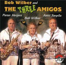 And Three Amigos - CD Audio di Bob Wilber