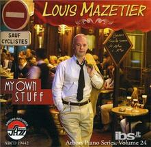 My Own Stuff - CD Audio di Louis Mazetier