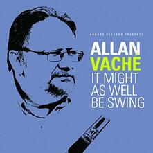 It Might as Well Be Swing - CD Audio di Allan Vache