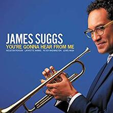 You're Gonna Hear from Me - CD Audio di James Suggs