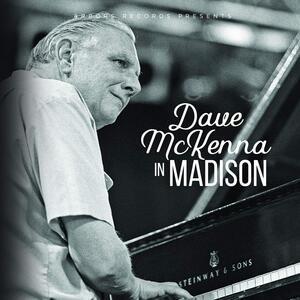 Dave Mckenna in Madison - CD Audio di Dave McKenna