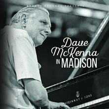 Dave Mckenna in Madison - CD Audio di Dave McKenna
