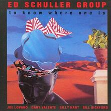 To Know Where - CD Audio di Ed Schuller