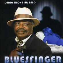 Bluesfinger - CD Audio di Daddy Mack Blues Band
