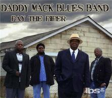 Pay The Piper - CD Audio di Daddy Mack Blues Band