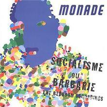 Socialism Ou Barbarie - CD Audio di Monade
