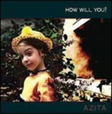 How Will You? - Vinile LP di Azita