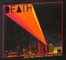 For the Whole World to See - Vinile LP di Death