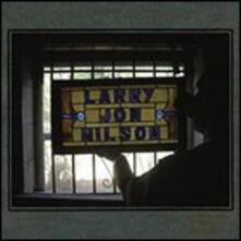 Larry Jon Wilson - CD Audio di Larry Jon Wilson